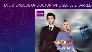 Every Episode of Doctor Who Series 2 Ranked
