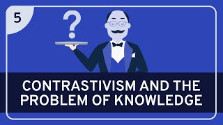 PHILOSOPHY - Language: Contrastivism #5 (Knowledge)
