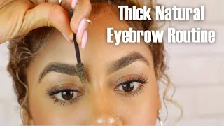 Eyebrow Routine for Thick Natural Brows
