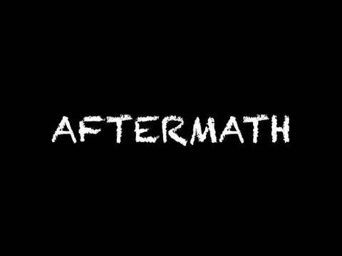 Aftermath (Short Film)