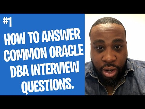 Answering Common Oracle DBA Interview Questions