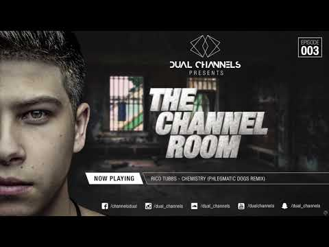 DUAL CHANNELS presents THE CHANNEL ROOM | Episode 003