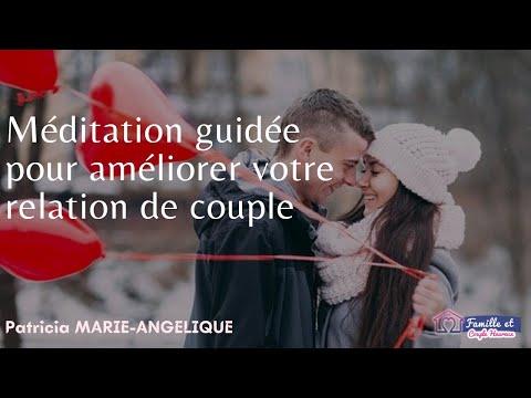 Méditation guidée pour améliorer VOTRE RELATION DE COUPLE