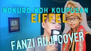 Nokuro Koh Koupusan - Eiffel Paul Pailus (A cover by Fanzi Ruji) with English translation
