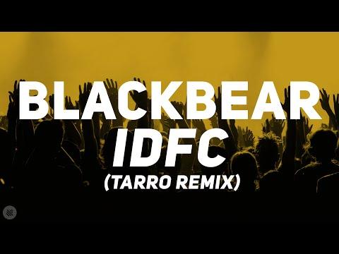 Blackbear - Idfc (Tarro Remix) [Bass Boosted]