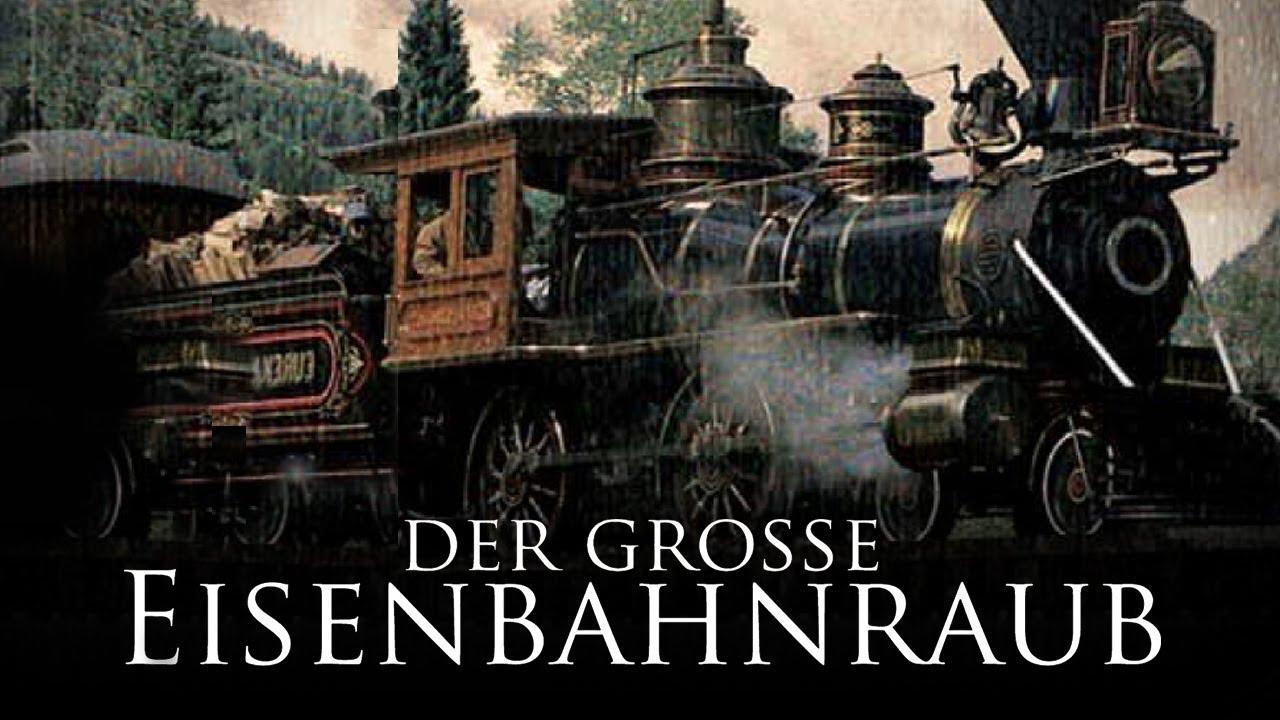Der Große Eisenbahnraub