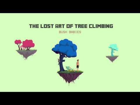 Bush Babies Full Album - The Lost Art Of Tree Climbing