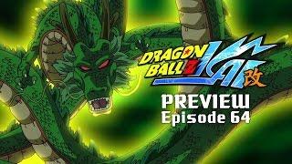 DBZ Kai Preview ~ Episode 64