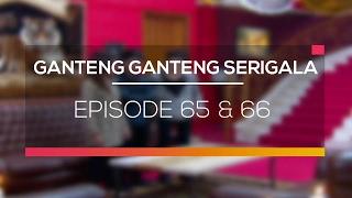Ganteng Ganteng Serigala - Episode 65 dan 66