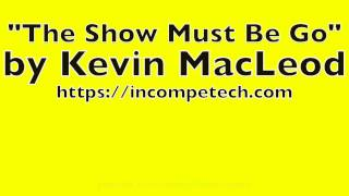 Repeat youtube video Kevin MacLeod - The Show Must Be Go (2 Hour Loop)   Royalty Free Music