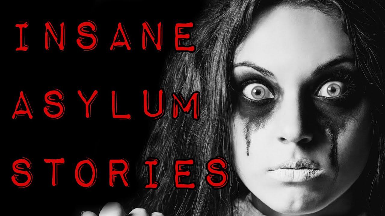 3 TRUE Insane Asylum Horror Stories  YouTube