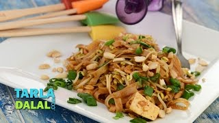 Phad Thai Noodles By Tarla Dalal