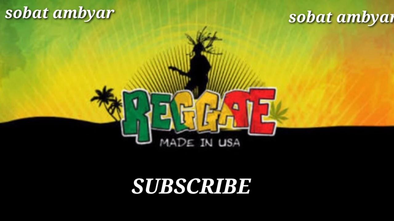 reggae lagu salam darikuversi reggae youtube