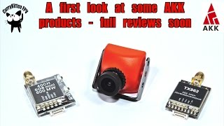 First look: Some upcoming reviews on VTX's + camera from AKK Tech