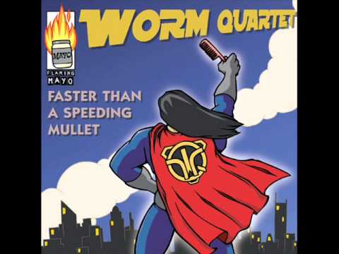 """Worm Quartet """"Great Idea for a Song"""""""