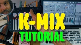 K-MIX by Keith McMillen #2 Tutorial