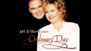 Jeff & Sheri Easter -- Ordinary Day