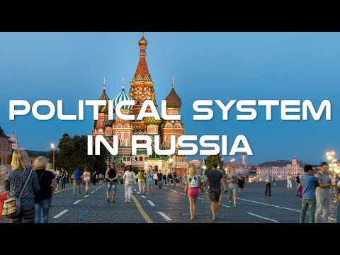 Political System and Politics in Russia Documentary