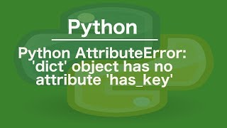 Solved] AttributeError - Object Has No Attribute