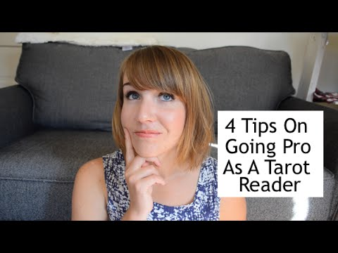 4 Tips on 'Going Pro' as a Tarot Reader
