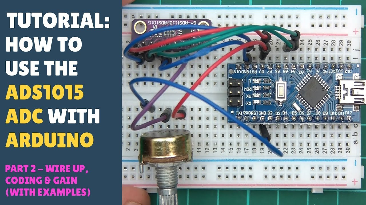 Tutorial How To Use Ads1015 With Arduino A 12 Bit Adc Built In Amp Raspberry Pi Camera Interface Part 2 Wiring Code Gain