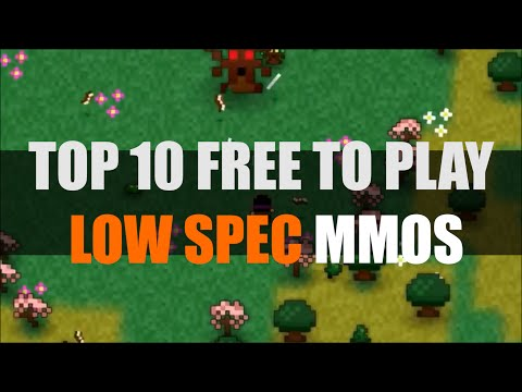 Top 10 Free To Play Low Spec MMOs 2014 | MMO Attack Top 10