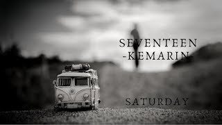 Seventeen - Kemarin (music video) by SATURDAY