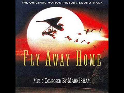Fly Away Home Soundtrack - 9. Homecoming / End Credits