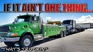"""""""That's Truckin"""" - If It Ain't 1 Thing..."""