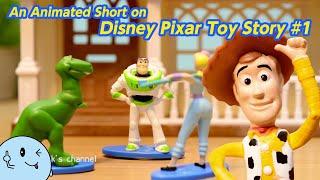 トイストーリー ストップモーションアニメ #1 / An Animated Short on Disney Pixar Toy Story #1