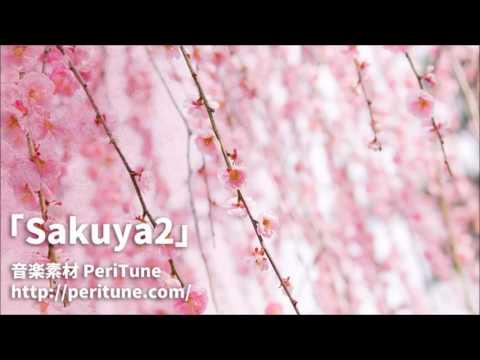 PeriTune - Sakuya2(Japanese/Royalty Free Music)