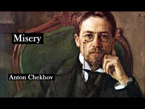 MISERY by Anton Chekhov - FULL AudioBook