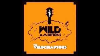 The Velociraptors - Misunderstood Man (Wild Ambitions EP)