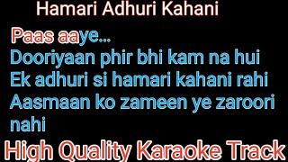 hamari adhuri kahani karaoke with lyrics | hamari adhuri kahani karaoke