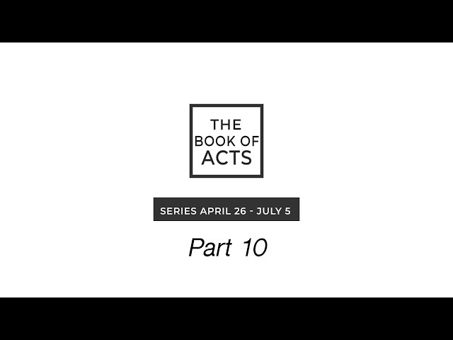 Book of Acts   Part 10