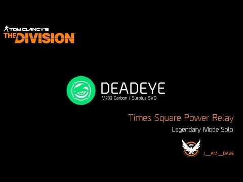 The Division 1.6 - Legendary Times Square Power Relay Solo - Deadeye