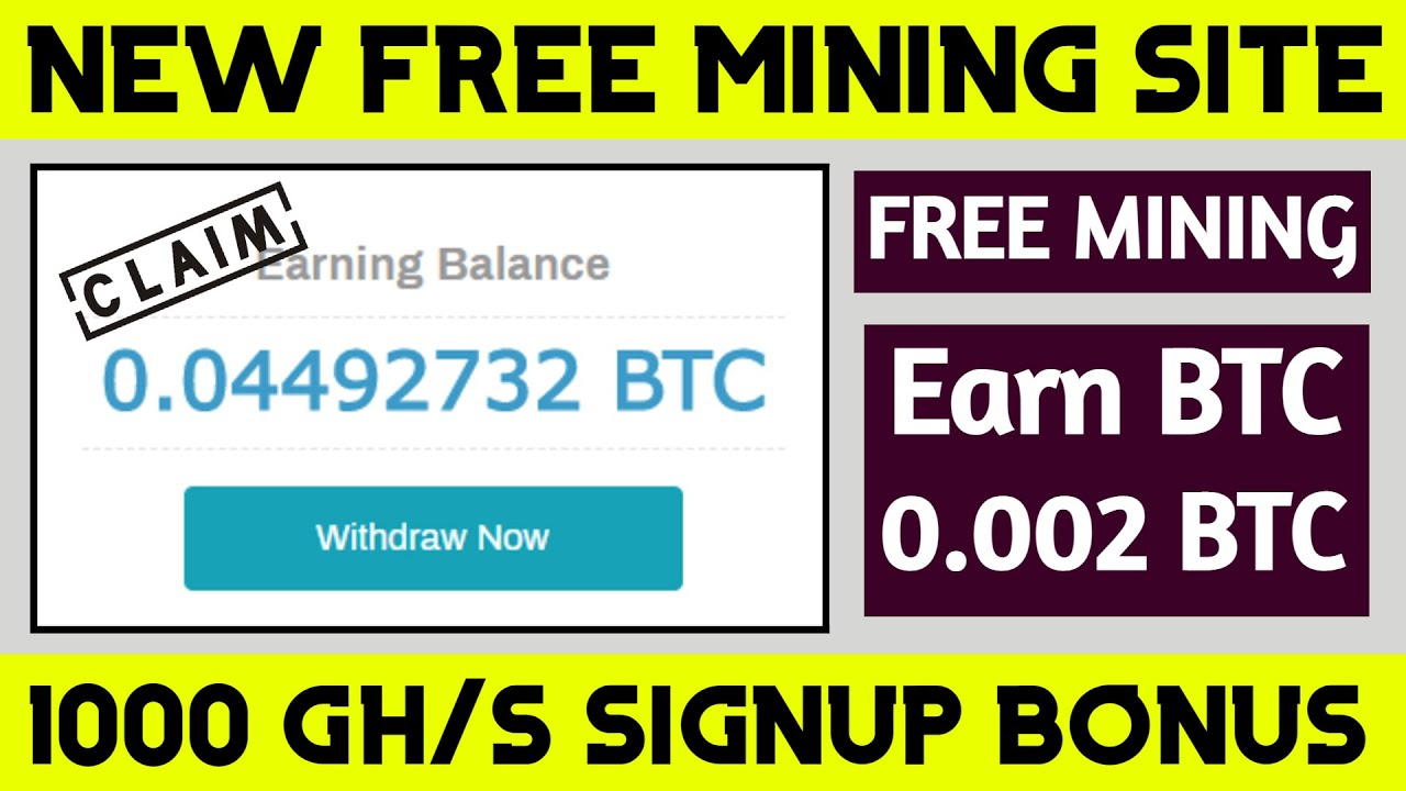 New Free Bitcoin Cloud Mining Site Earn 0 002 Bitcoin Without Investment Youtube