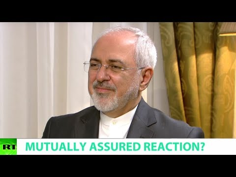 MUTUALLY ASSURED REACTION? Ft. Javad Zarif, Iranian Foreign Minister