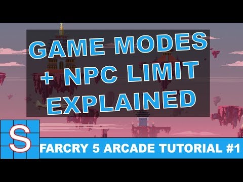 FARCRY 5 Map Editor Tutorial #1 | Game Modes and NPC Limits
