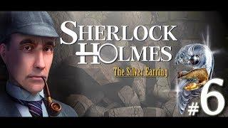 Шерлок Холмс: Загадка серебряной серёжки | Возвращение в Шеррингфорд-Холл #6