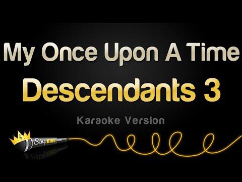 Descendants 3 - My Once Upon A Time (Karaoke Version)
