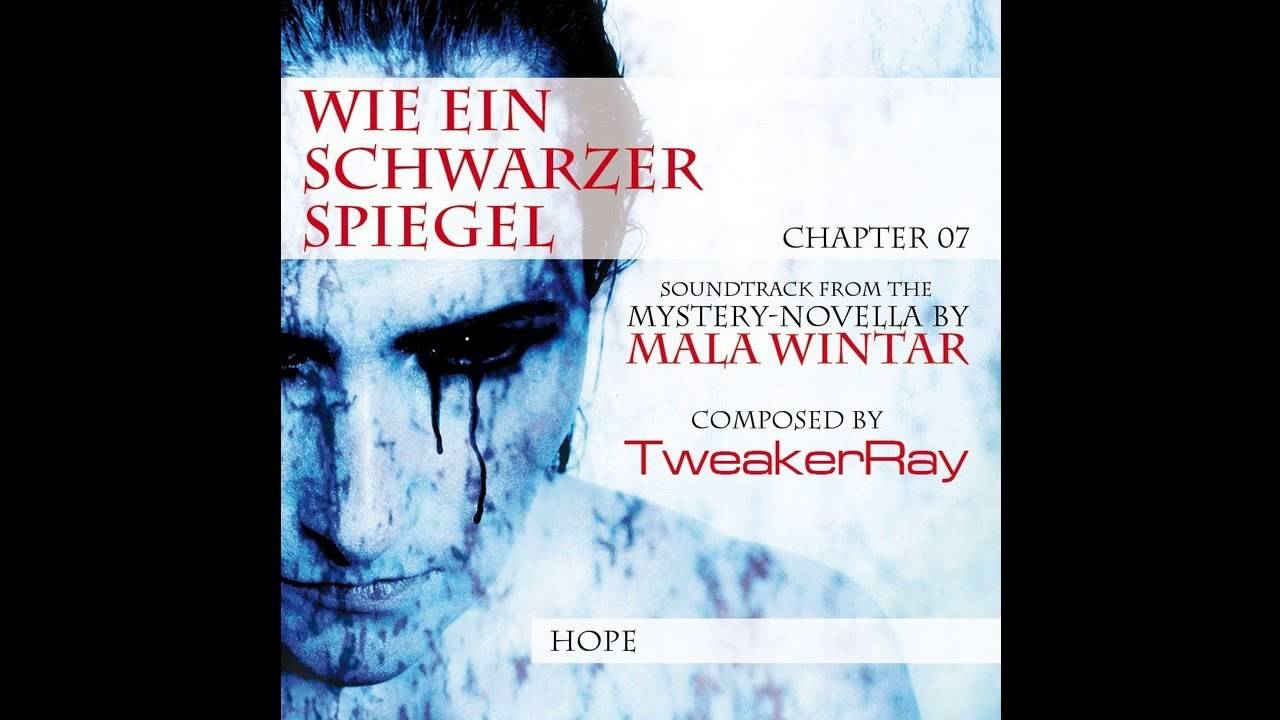 Schwarzer Spiegel Tweakerray Hope From The Score