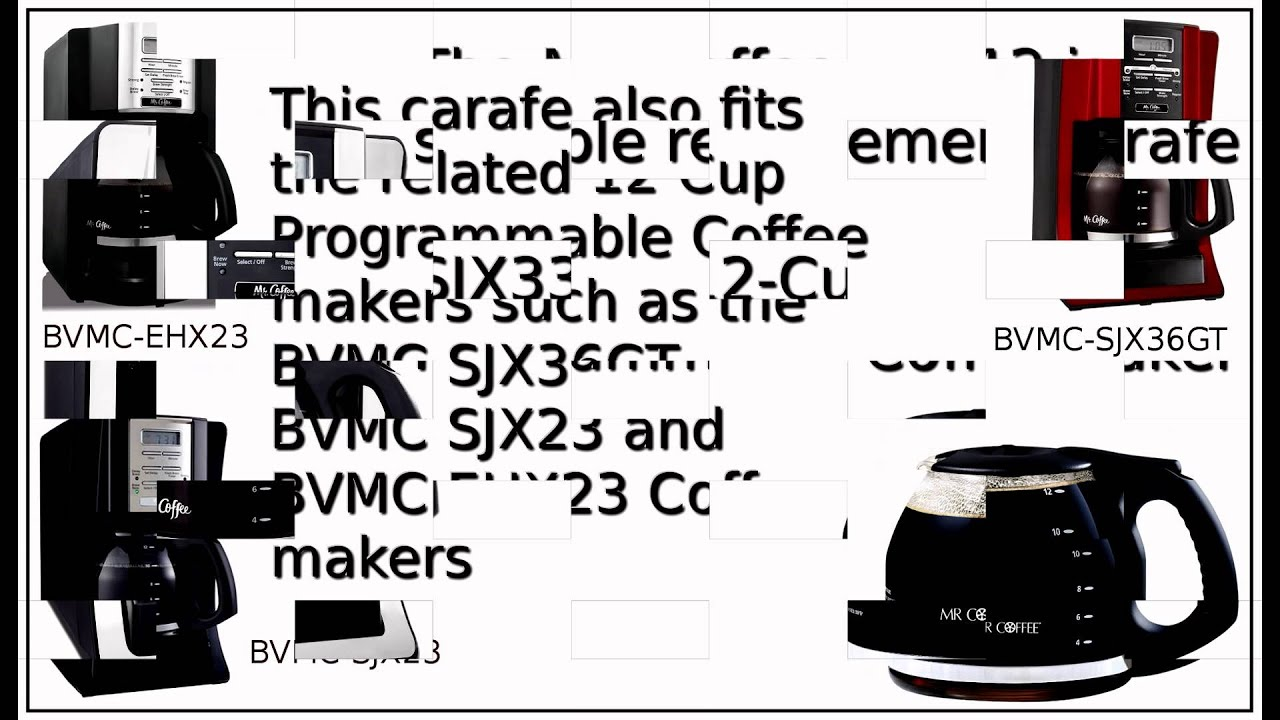 Mr Coffee Coffee Maker Bvmc Sjx36gt : Mr Coffee BVMC SJX33GT Replacement Carafe - YouTube