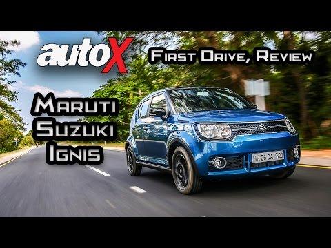 Maruti Suzuki Ignis Review   First Drive   autoX
