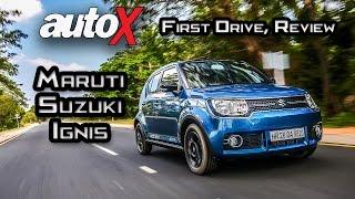 Maruti Suzuki Ignis Review | First Drive | autoX(, 2017-01-23T08:28:40.000Z)