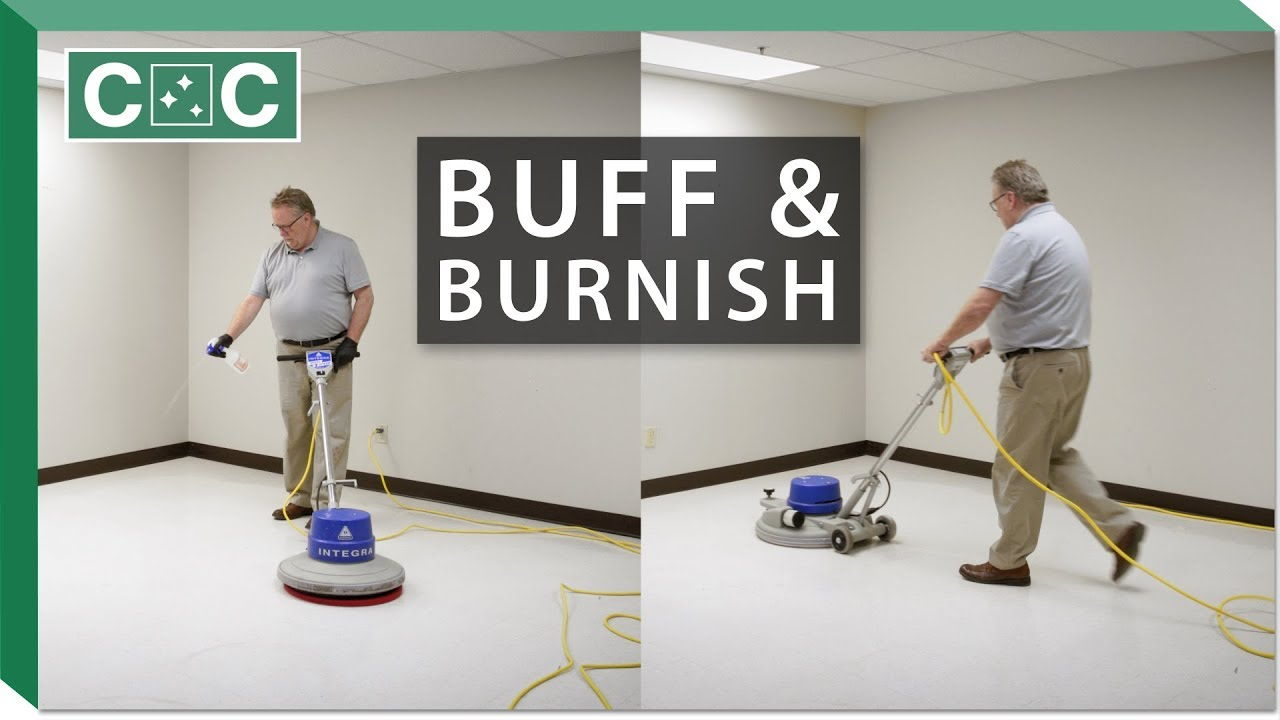 how to buff and burnish a floor clean care