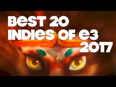 Top 20 Best Looking Indie Games of E3 2017