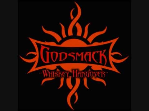 GodSmack- Whiskey Hangover