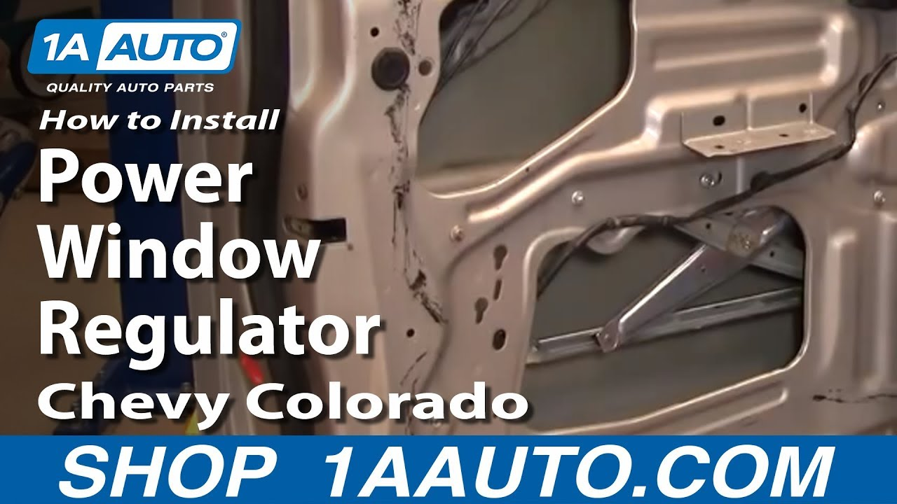 how to install replace front power window regulator chevy colorado 04 12 1aauto com youtube [ 1920 x 1080 Pixel ]