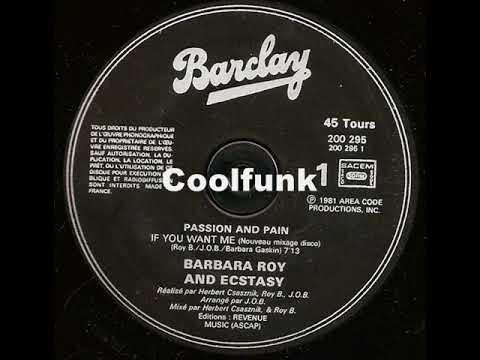 """Barbara Roy &  Ecstasy - If You Want Me (12"""" New Disco Mix 1981)"""